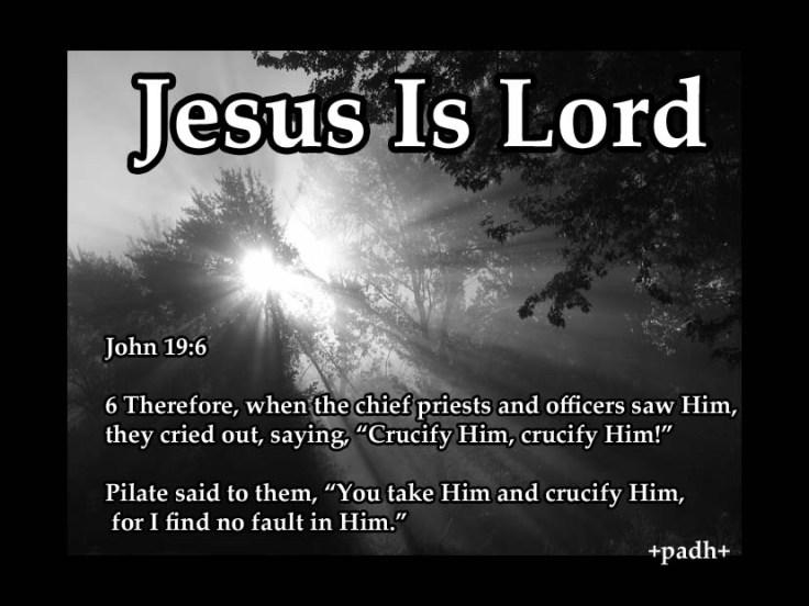 John 19: 6