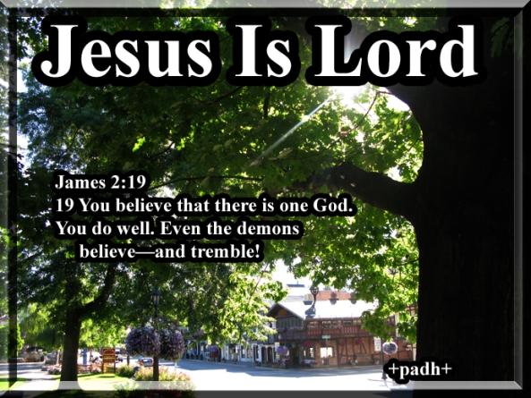 James 2 :19